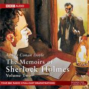 Memoirs of Sherlock Holmes, Volume 2 [Dramatised] audiobook download