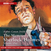 Memoirs of Sherlock Holmes, Volume 1 (Dramatised) audiobook download