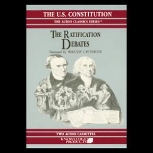 The-ratification-debates-unabridged-audiobook