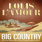 Big Country, Vol. 2: Stories of Louis L'Amour (Unabridged) audiobook download