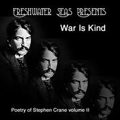 Poetry of Stephen Crane, Volume II: War Is Kind (Unabridged) audiobook download