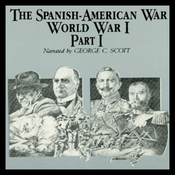 The Spanish-American War-World War I, Part 1 (Unabridged) audiobook download