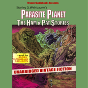 Parasite Planet: The Ham and Pat Stories (Unabridged) audiobook download