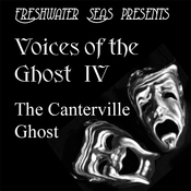 The Canterville Ghost: Voices of the Ghost IV (Unabridged) audiobook download