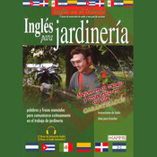 Ingles Para Jardineria (Texto Completo) [English for Landscaping] (Unabridged) audiobook download