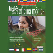 Ingles Para La Oficina Medica (Texto Completo) [English for the Medical Office] (Unabridged) audiobook download