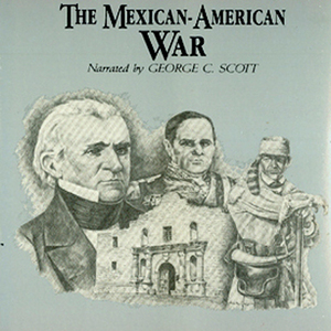 The-mexican-american-war-unabridged-audiobook