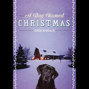 A Dog Named Christmas (Unabridged) audiobook download