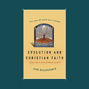 Evolution and Christian Faith: Reflections of an Evolutionary Biologist (Unabridged) audiobook download