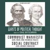 Communist Manifesto and Social Contract (Knowledge Products) Giants of Political Thought Series (Unabridged) audiobook download