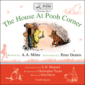 The House at Pooh Corner: A.A. Milne's Pooh Classics, Volume 2 (Unabridged) audiobook download