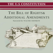 The Bill of Rights and Additional Amendments (Unabridged) audiobook download