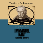 Immanuel Kant: The Giants of Philosophy (Unabridged) audiobook download