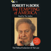 The Tempting of America: The Political Seduction of the Law audiobook download