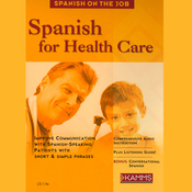 Spanish for Health Care (Unabridged) audiobook download