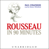 Rousseau in 90 Minutes (Unabridged) audiobook download