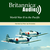 World War II in the Pacific: Pearl Harbor to Nagasaki (Unabridged) audiobook download