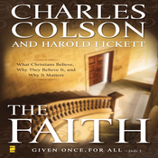 The Faith: What Christians Believe, Why They Believe It, and Why It Matters (Unabridged) audiobook download
