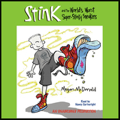 The World's Worst Super Stinky Sneakers: Book #3 (Unabridged) audiobook download