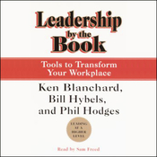 Leadership by the Book: Tools to Transform Your Workplace audiobook download