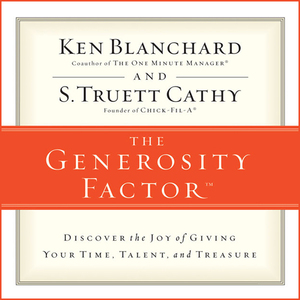 The-generosity-factor-discover-the-joy-of-giving-your-time-talent-and-treasure-unabridged-audiobook