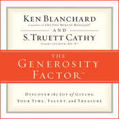 The Generosity Factor: Discover the Joy of Giving Your Time, Talent, and Treasure (Unabridged) audiobook download