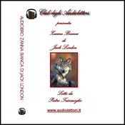 Zanna Bianca [White Fang] (Unabridged) audiobook download