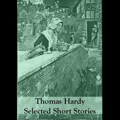 Thomas Hardy: Selected Short Stories (Unabridged) audiobook download