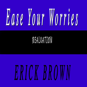 Ease the Worried Mind: Self-Hypnosis and Subliminal Guided Meditation (Unabridged) audiobook download