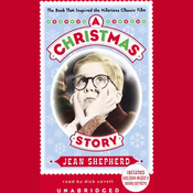 A Christmas Story: The Book That Inspired the Hilarious Classic Film (Unabridged) audiobook download