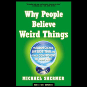 Why People Believe Weird Things audiobook download