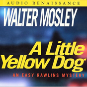 A Little Yellow Dog: An Easy Rawlins Mystery audiobook download