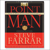 Point Man: How a Man Can Lead His Family (Unabridged) audiobook download