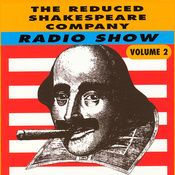 The Reduced Shakespeare Company Radio Show, Volume 2 audiobook download