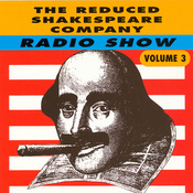 The Reduced Shakespeare Company Radio Show, Volume 3 audiobook download