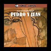 Pedro y Juan [Peter and John] audiobook download