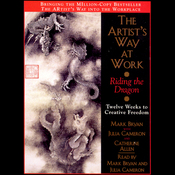 The Artist's Way at Work: Riding the Dragon audiobook download