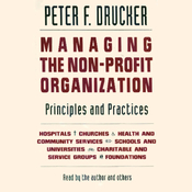Managing the Non-Profit Organization: Principles and Practices audiobook download