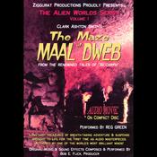 The Maze of Maal Dweb: The Alien Worlds Series, Volume I (Unabridged) audiobook download