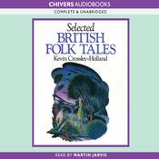 Selected British Folk Tales (Unabridged) audiobook download