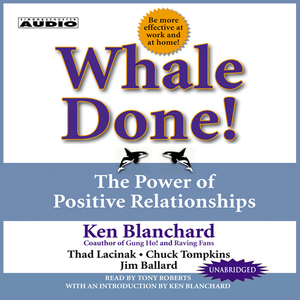 Whale-done-the-power-of-positive-relationships-unabridged-audiobook