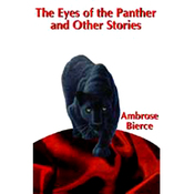 The Eyes of the Panther & Other Stories (Unabridged) audiobook download