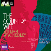 Classic Radio Theatre: The Country Wife (Dramatised) audiobook download