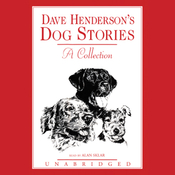 Dave Henderson's Dog Stories: A Collection (Unabridged) audiobook download