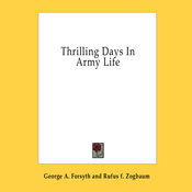 Thrilling Days in Army Life (Unabridged) audiobook download