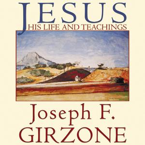 Jesus-his-life-and-teachings-unabridged-audiobook