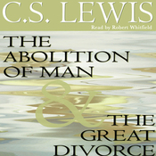The Abolition of Man & The Great Divorce (Unabridged) audiobook download