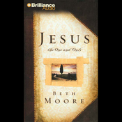 Jesus, the One and Only audiobook download