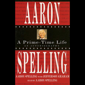Aaron Spelling: A Prime-Time Life audiobook download