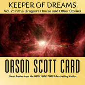 Keeper of Dreams: Volume 2: In the Dragon's House and Other Stories (Unabridged) audiobook download